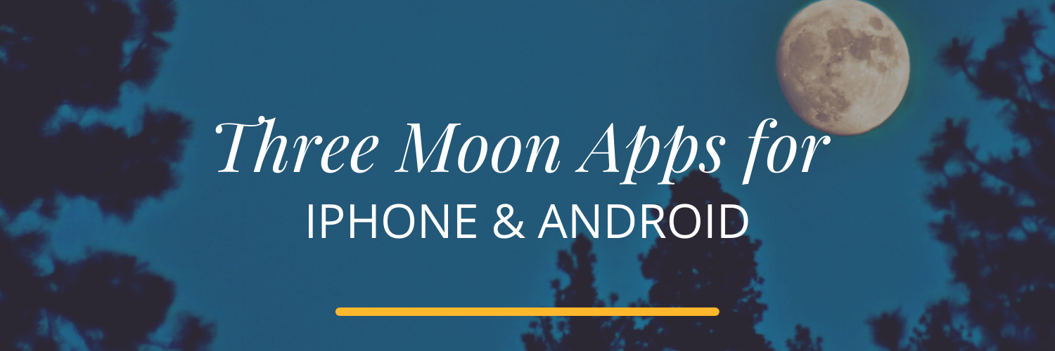 Three Moon Apps for iPhone & Android Astrology Hub