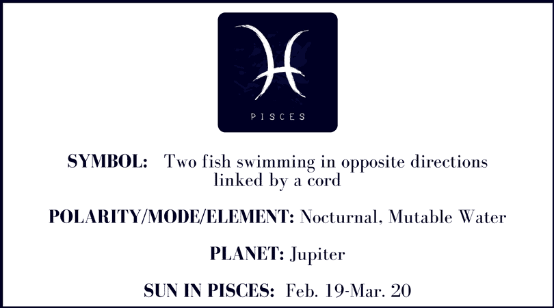 Astrological Sign Dates for Pisces are February 18th - March 19th