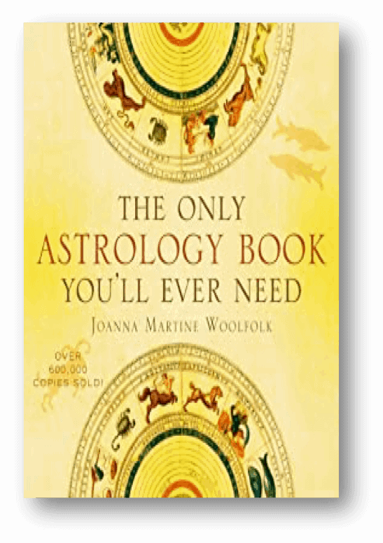 The Only Astrology Book You_ll Ever Need