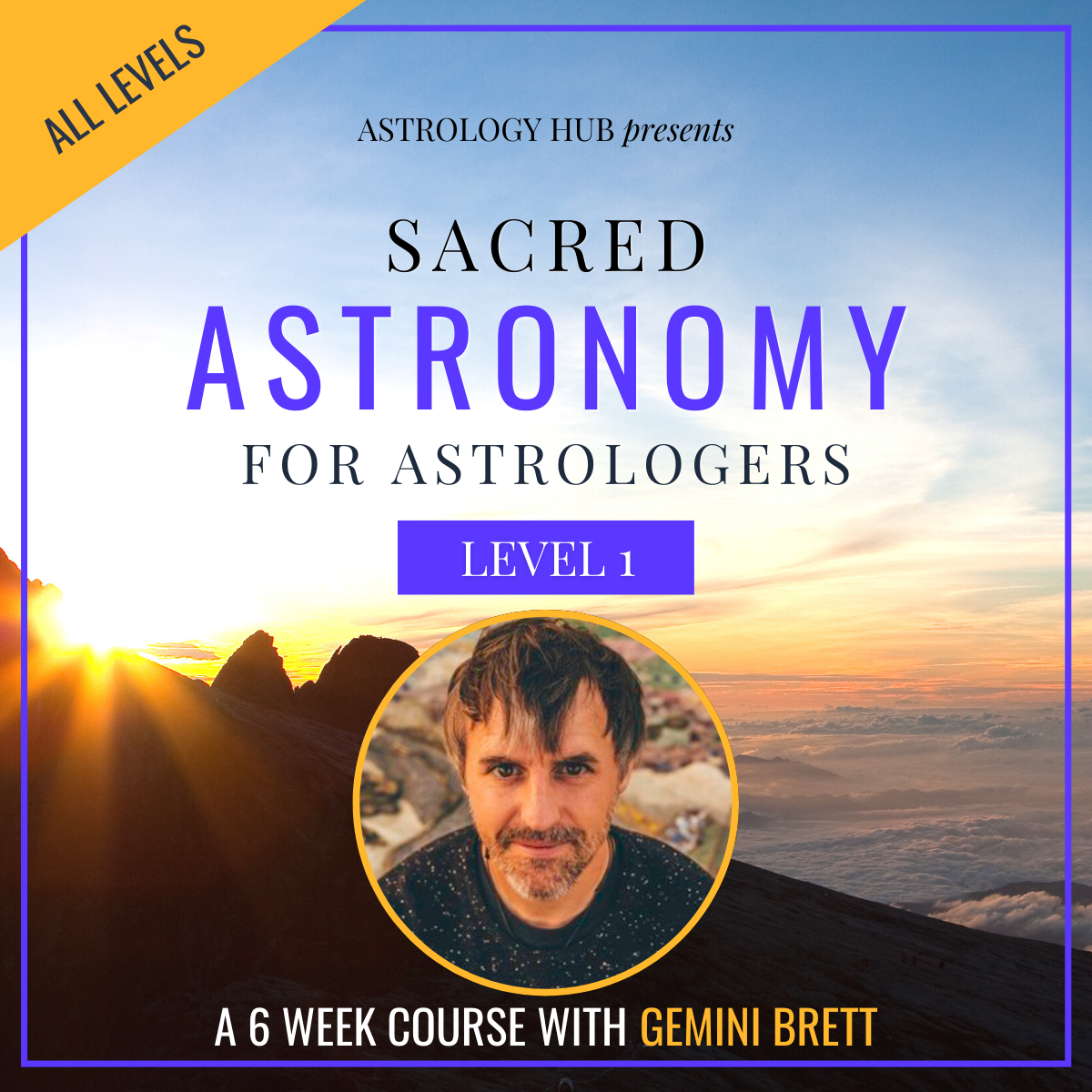Sacred Astronomy for Astrologers w/ Gemini Brett