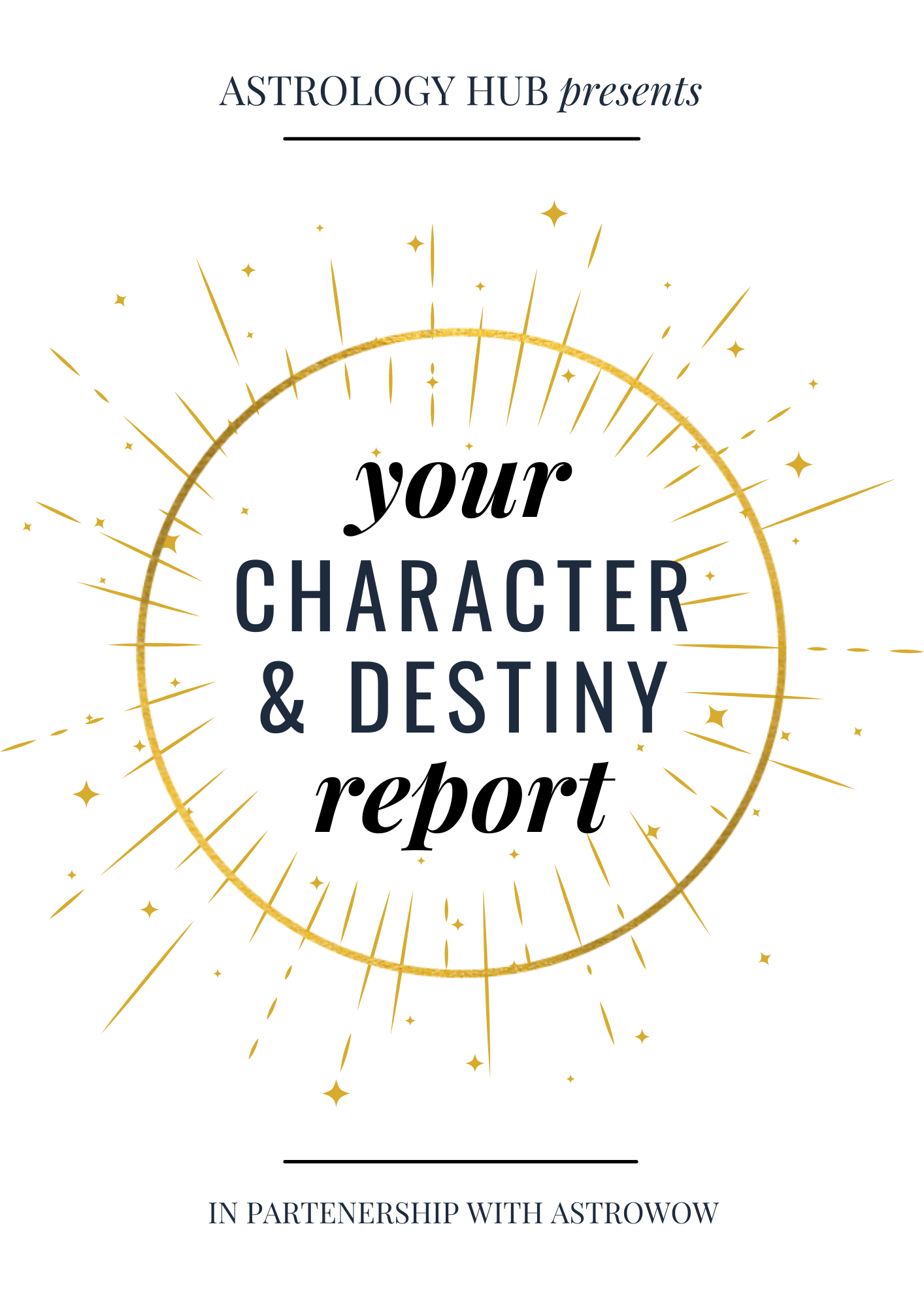 Your Character & Destinity Report - Astrology Hub