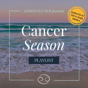 Cancer Season Playlist