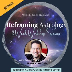 Reframing Astrology Astrology hub Course Catalog